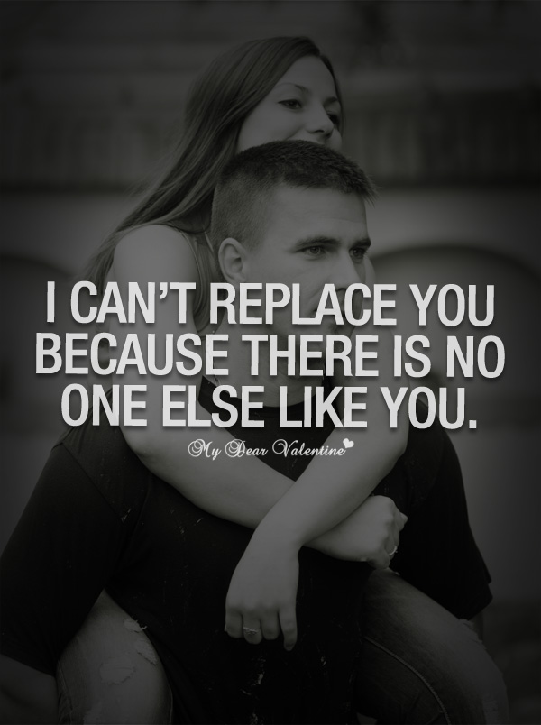 i can t replace you because quotes with pictures
