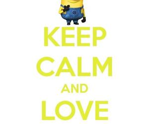 Minions, Keep Calm, And Despicable Me Image