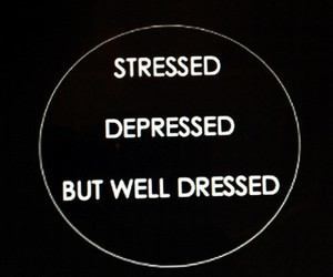 stressed, depressed, and quote image