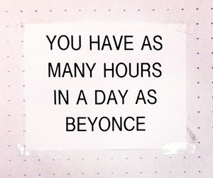 beyoncé, quote, and day image