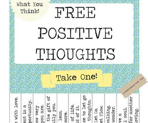 positive, thoughts, and quote image