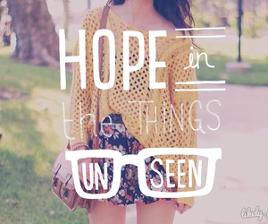 hope, things, and unseen image