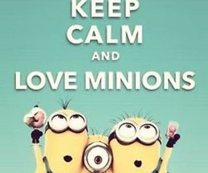 minions and keep calm image