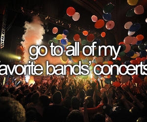 concert, band, and bucket list image