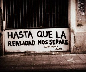 reality, accion poetica, and frases image