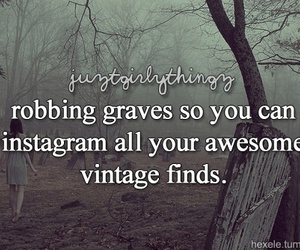 funny, quote, and justgirlythings image