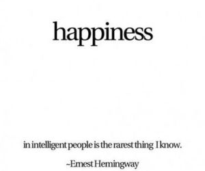 happiness, quote, and ernest hemingway image