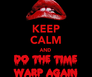 keep calm and The Rocky Horror Picture Show image