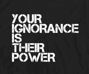 ignorance, power, and quotes image