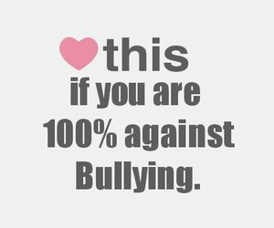 bullying, heart, and 100% image
