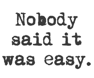 quote, Easy, and life image