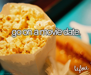 before i die, date, and movie date image