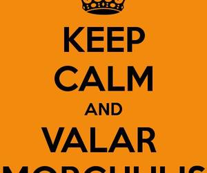 game of thrones and valar morghulis image