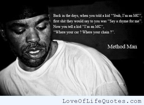 Method Man Quote On Rap Music Love Of Life Quotes