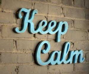 keep calm, blue, and calm image