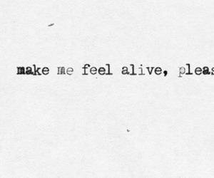alive, alone, and life image