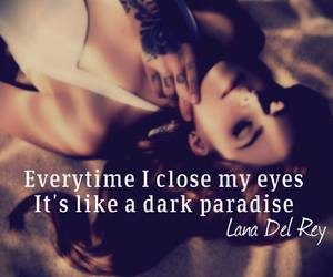 paradise, text, and lana del rey image