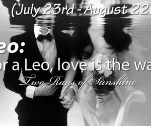 marriage, quote, and leo sign image
