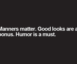 humor, manners, and must image