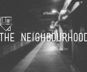 the neighbourhood, band, and music image