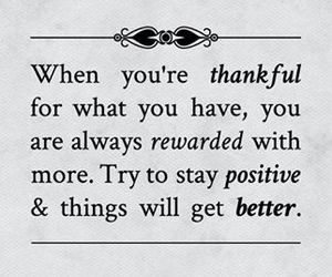 better, quote, and thankful image