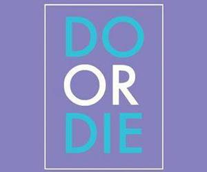 life, text, and do or die image