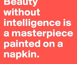 beauty, intelligence, and real image