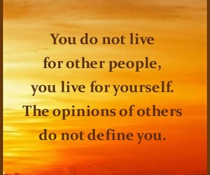 live, opinion, and quotes image