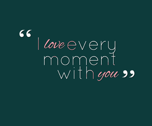 love, moment, and quote image