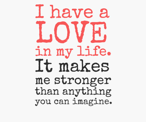 my love makes me strong image