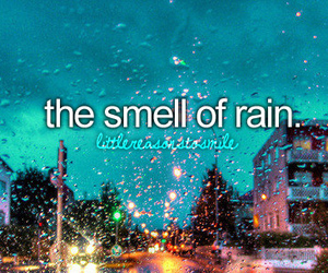 rain, smell, and text image