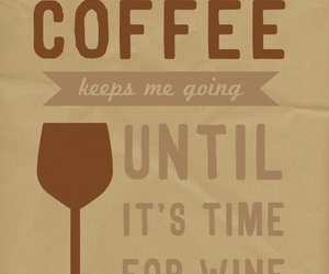 coffee, wine, and quote image