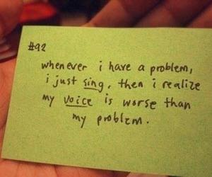 problem, sing, and quote image
