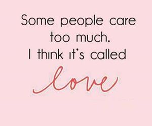 love, quote, and care image
