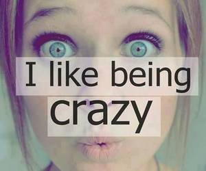 crazy, like, and quotes image
