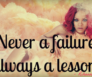 quote, rihanna, and lesson image