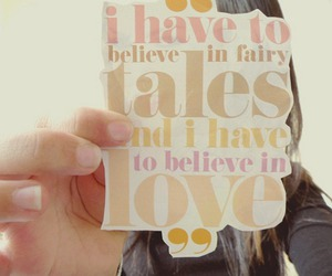 love, fairy tales, and believe image