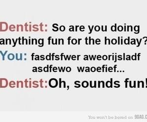 dentist, quote, and funny image