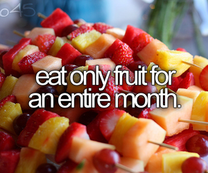 fruit, bucket list, and before i die image