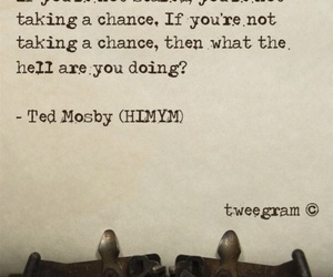 how i met your mother, quote, and serial image