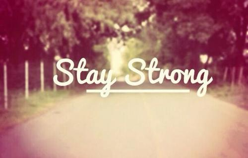 98 Images About Stay Strong On We Heart It
