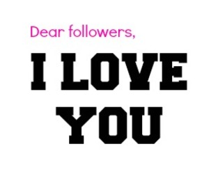 followers, I Love You, and text image