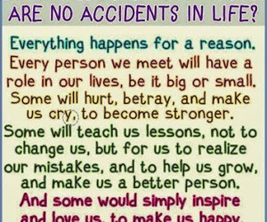 life, quote, and accident image