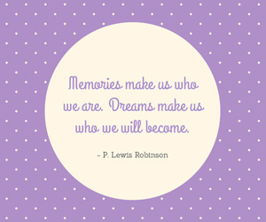dreams, memories, and quotes image