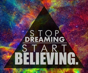 believe and Dream image