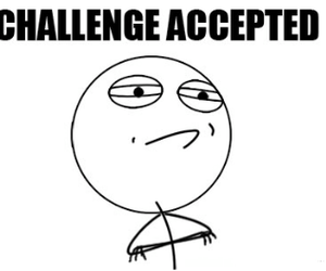 funny, challenge accepted, and challenge image