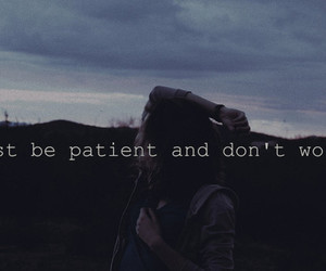 patient, quote, and don't worry image