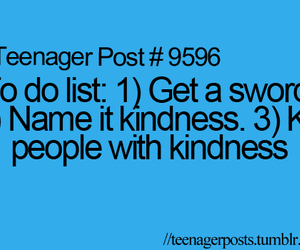 kindness, sword, and text image