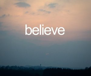 believe, sky, and text image