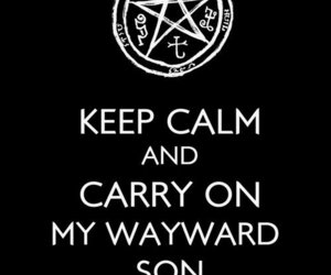 supernatural, keep calm, and carry on image